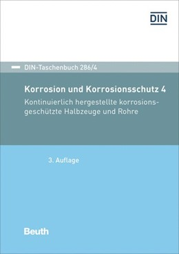 Abbildung von DIN e.V. (Hrsg.) | Korrosionsschutz durch Beschichtungen und Überzüge 4 | 3. Auflage. | 2019