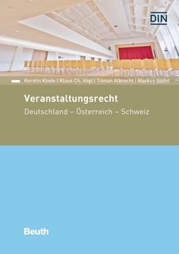Abbildung von Klode / Vögl / Albrecht / Güdel | Veranstaltungsrecht | 2018 | Deutschland - Österreich - Sch...