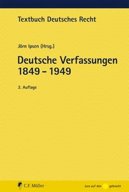 Abbildung von Ipsen | Deutsche Verfassungen 1849 - 1949 | 2. Auflage | 2016 | beck-shop.de