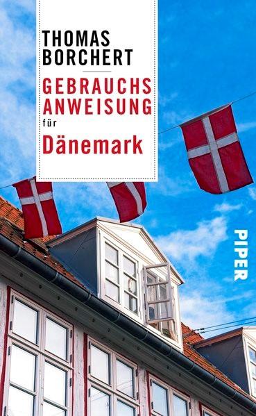 Gebrauchsanweisung für Dänemark | Borchert, 2017 | Buch (Cover)