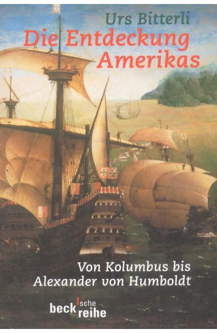 Cover: Urs Bitterli, Die Entdeckung Amerikas