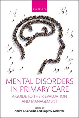 Abbildung von Carvalho / McIntyre | Mental Disorders in Primary Care | 2017 | A Guide to their Evaluation an...