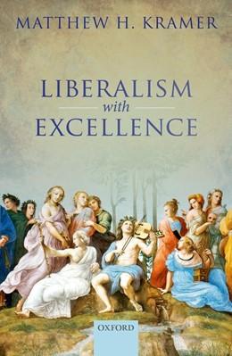 Abbildung von Kramer | Liberalism with Excellence | 2017