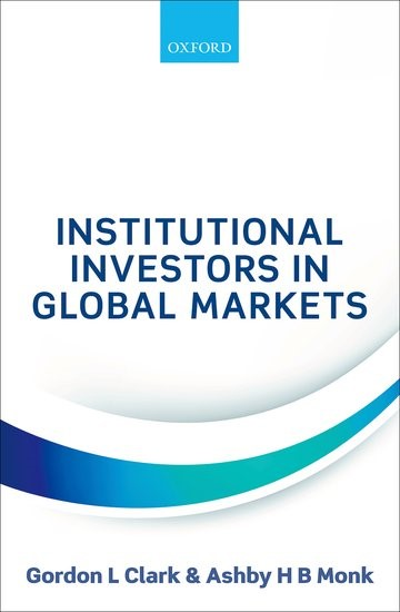 Abbildung von Clark / Monk | Institutional Investors in Global Markets | 2017