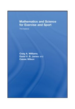 Abbildung von Williams / James / Wilson | Mathematics and Science for Exercise and Sport | 2008 | The Basics