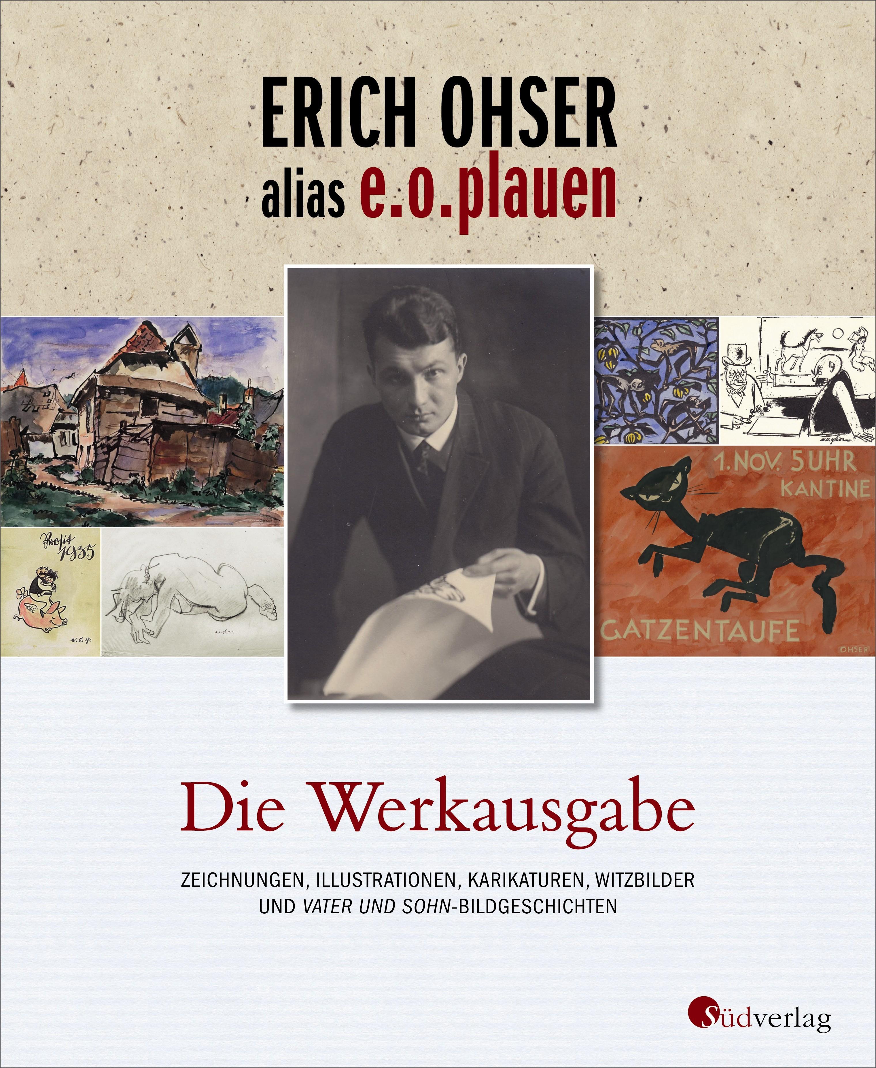 Erich Ohser alias e.o.plauen - Die Werkausgabe | Ohser alias e. o. plauen, 2017 | Buch (Cover)