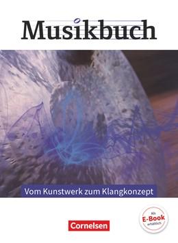 Abbildung von Krüger / Zimmermann | Musikbuch Oberstufe - Vom Kunstwerk zum Klangkonzept. Themenheft | 1. Auflage | 2018 | beck-shop.de