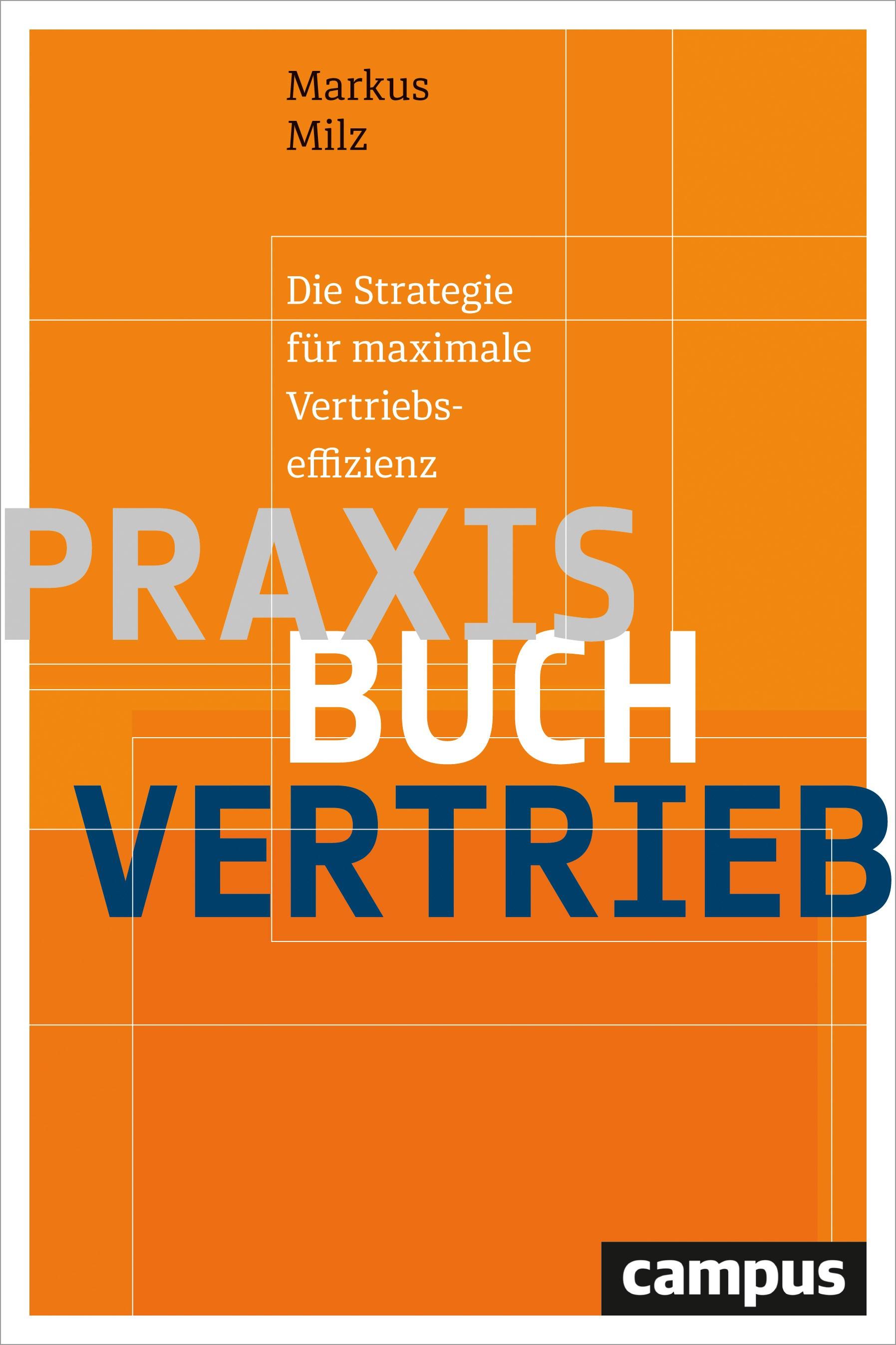 Praxisbuch Vertrieb | Milz, 2017 | Buch (Cover)