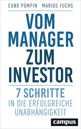 Abbildung von Pümpin / Fuchs | Vom Manager zum Investor | 1. Auflage | 2017 | beck-shop.de