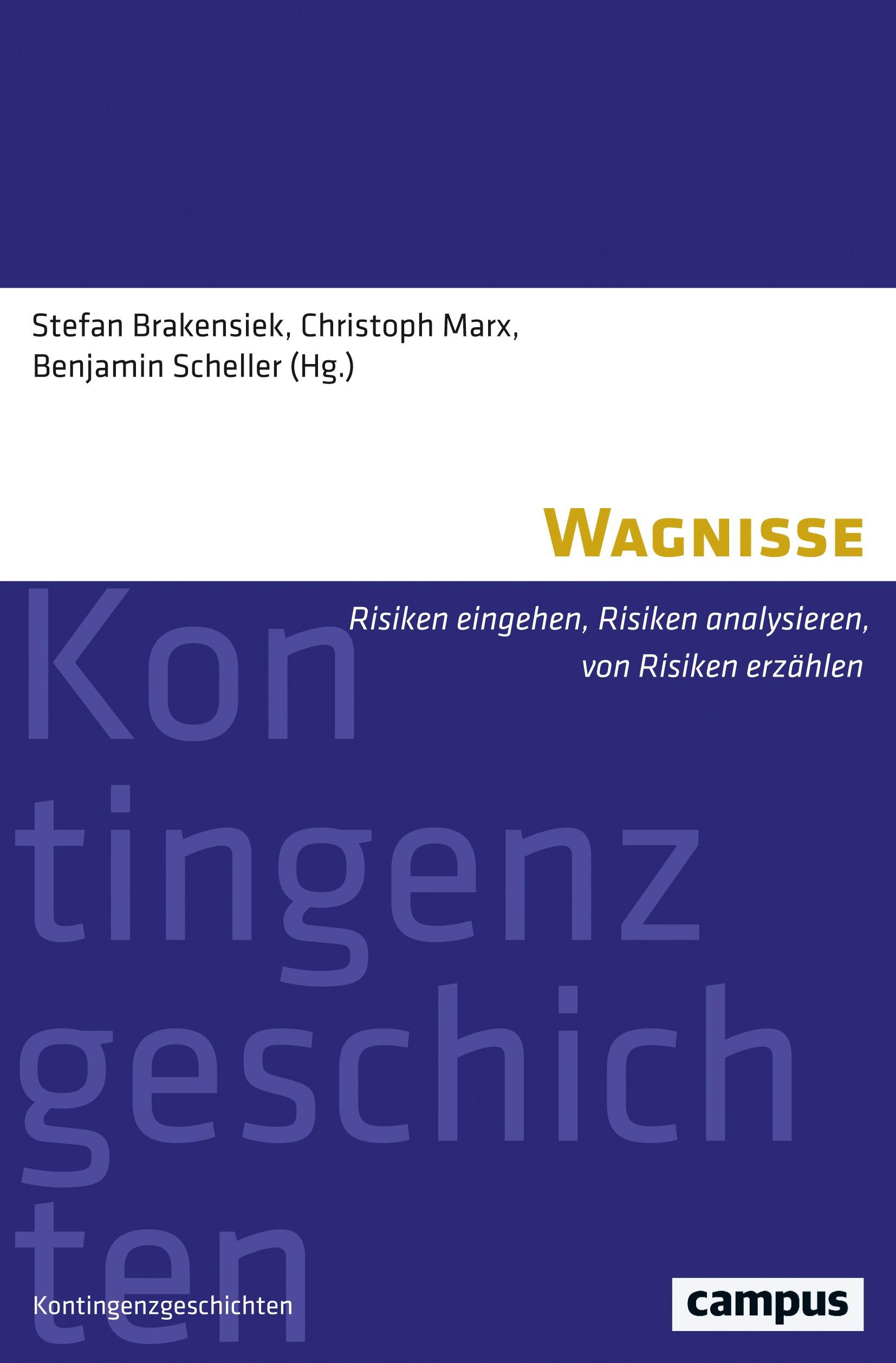 Wagnisse | Brakensiek / Marx / Scheller, 2017 | Buch (Cover)