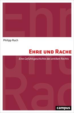 Abbildung von Ruch   Ehre und Rache   1. Auflage   2017   beck-shop.de
