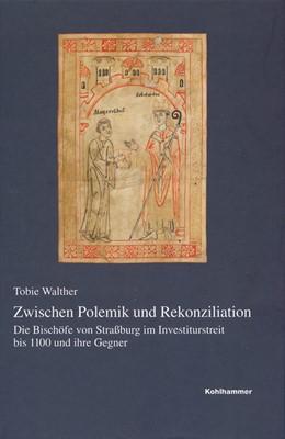 Abbildung von Walther | Zwischen Polemik und Rekonziliation | 1. Auflage | 2017 | beck-shop.de
