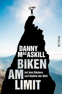 Abbildung von MacAskill | Biken am Limit | 1. Auflage | 2017 | beck-shop.de