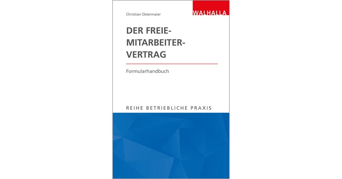Der Freie-Mitarbeiter-Vertrag | Ostermaier, 2018 | Buch | beck-shop.de