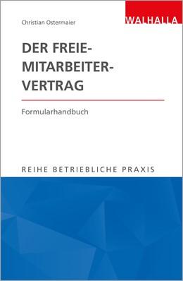Abbildung von Ostermaier | Der Freie-Mitarbeiter-Vertrag | 1. Auflage | 2018 | beck-shop.de