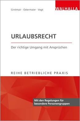 Abbildung von Ostermaier   Urlaubsrecht   1. Auflage   2017   beck-shop.de