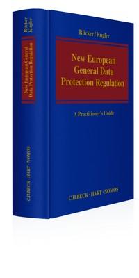 New European General Data Protection Regulation | Rücker / Kugler (Hrsg.), 2017 | Buch (Cover)