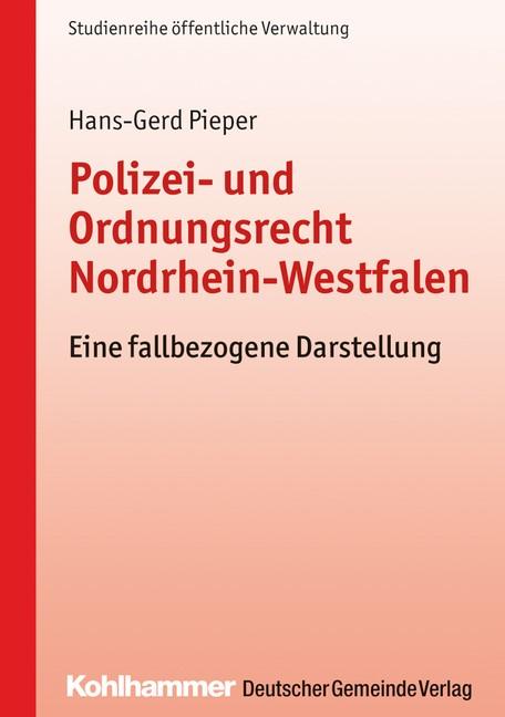 Abbildung von Pieper | Polizei- und Ordnungsrecht Nordrhein-Westfalen | 2017