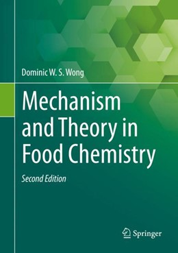 Abbildung von Wong | Mechanism and Theory in Food Chemistry, Second Edition | 2nd ed. 2017 | 2017