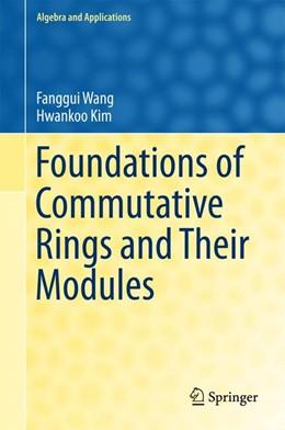 Abbildung von Wang / Kim | Foundations of Commutative Rings and Their Modules | 1. Auflage | 2017 | beck-shop.de