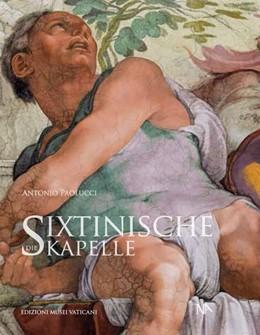 Abbildung von Paolucci | Die Sixtinische Kapelle | 1. Auflage | 2017 | beck-shop.de