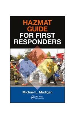 Abbildung von Madigan | HAZMAT Guide for First Responders | 1. Auflage | 2017 | beck-shop.de