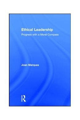 Abbildung von Marques | Ethical Leadership | 2017 | Progress with a Moral Compass