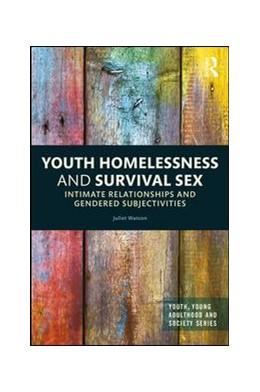 Abbildung von Watson   Youth Homelessness and Survival Sex   1. Auflage   2017   beck-shop.de