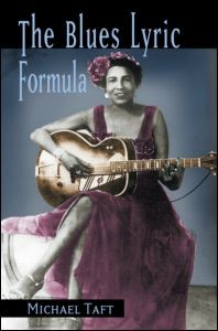 Abbildung von Taft | The Blues Lyric Formula | 2006