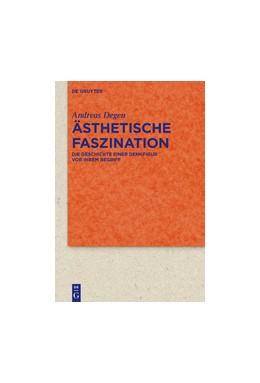 Abbildung von Degen | Ästhetische Faszination | 1. Auflage | 2017 | beck-shop.de