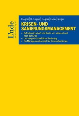 Abbildung von Aigner | Krisen- und Sanierungsmanagement | 1. Auflage | 2016 | beck-shop.de