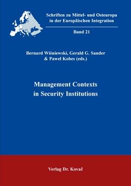 Abbildung von Wisniewski / Sander / Kobes | Management Contexts in Security Institutions | 2017 | 21
