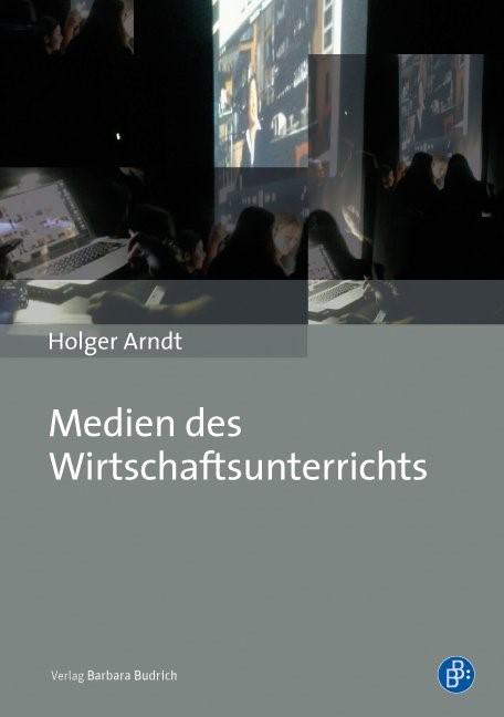 Abbildung von Arndt | Medien des Wirtschaftsunterrichts | 2017