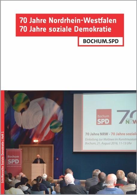 Abbildung von 70 Jahre Nordrhein-Westfalen – 70 Jahre soziale Demokratie | 2016