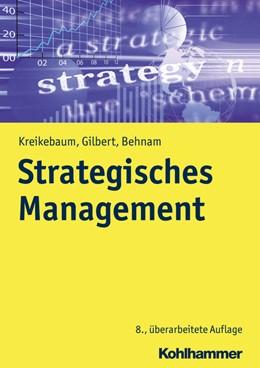 Abbildung von Kreikebaum / Gilbert   Strategisches Management   8. Auflage   2018   beck-shop.de