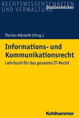 Abbildung von Albrecht   Informations- und Kommunikationsrecht   1. Auflage   2018   beck-shop.de