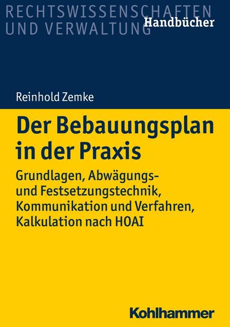 Der Bebauungsplan in der Praxis | Zemke, 2018 | Buch (Cover)