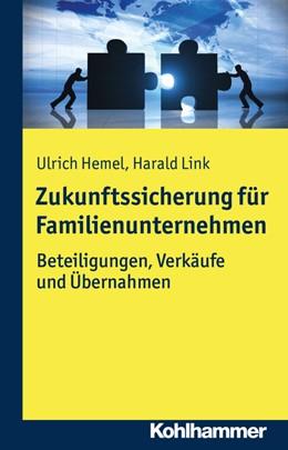 Abbildung von Hemel / Link   Zukunftssicherung für Familienunternehmen   1. Auflage   2017   beck-shop.de