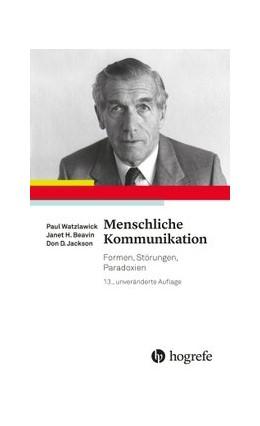 Abbildung von Watzlawick / Beavin   Menschliche Kommunikation   13. Auflage   2016   beck-shop.de