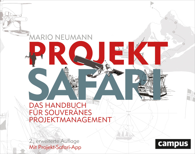 Projekt-Safari | Neumann | 2., erweiterte Auflage, 2017 | Buch (Cover)