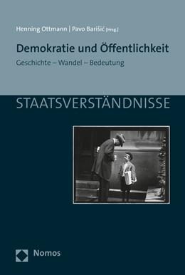 Abbildung von Ottmann / Barisic | Demokratie und Öffentlichkeit | 1. Auflage | 2016 | 94 | beck-shop.de