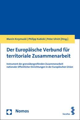 Abbildung von Krzymuski / Kubicki | Der Europäische Verbund für territoriale Zusammenarbeit | 1. Auflage | 2017 | beck-shop.de