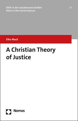 Abbildung von Mack | A Christian Theory of Justice | 1. Auflage | 2017 | beck-shop.de