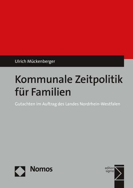 Kommunale Zeitpolitik für Familien | Mückenberger, 2016 (Cover)