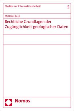 Abbildung von Rossi | Rechtliche Grundlagen der Zugänglichkeit geologischer Daten | 1. Auflage | 2016 | beck-shop.de
