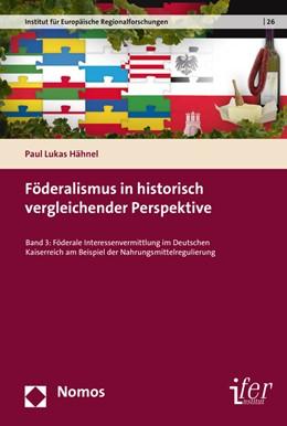 Abbildung von Hähnel | Föderalismus in historisch vergleichender Perspektive | 1. Auflage | 2017 | beck-shop.de