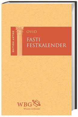 Abbildung von Ovid / Baier   Fasti / Festkalender   1. Auflage   2018   beck-shop.de