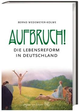 Abbildung von Wedemeyer-Kolwe | Aufbruch! | 1. Auflage | 2017 | beck-shop.de