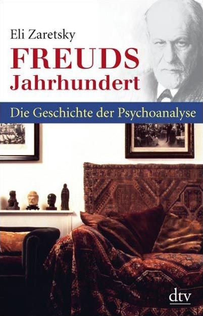 Abbildung von Zaretsky | Freuds Jahrhundert | 2009