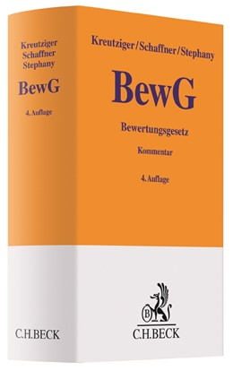 Abbildung von Kreutziger / Schaffner / Stephany | Bewertungsgesetz: BewG | 4., völlig neu bearbeitete Auflage | 2018